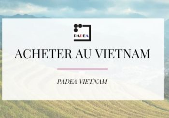 Acheter au Vietnam