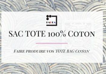 Faire produire votre sac 100% coton